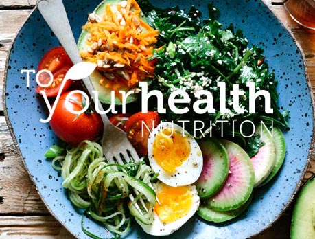 To Your Health Nutrition